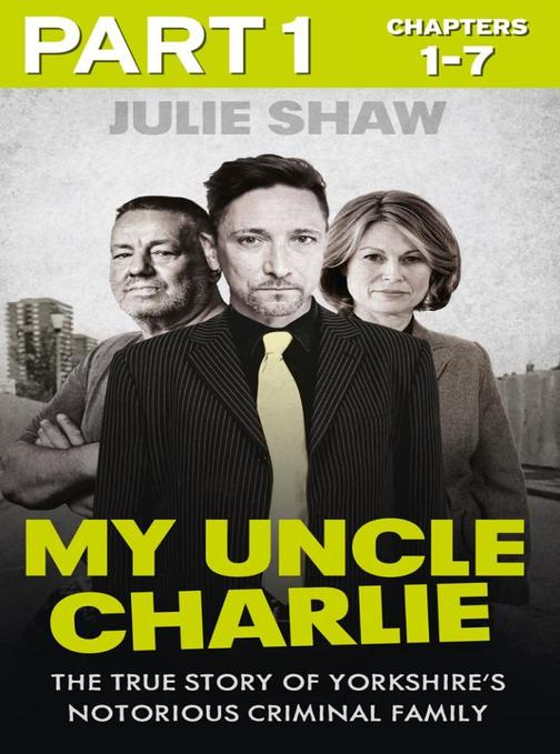 My Uncle Charlie - Part 1 of 3