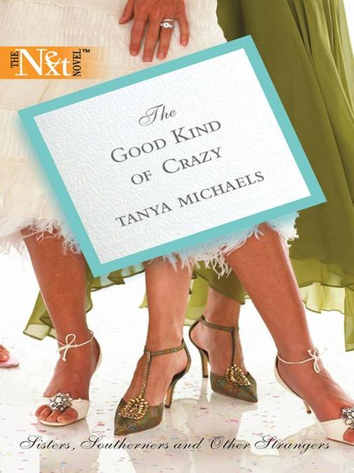 The Good Kind of Crazy (Mills & Boon M&B)