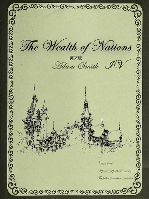 The Wealth of Nations国富论(IV)英文版
