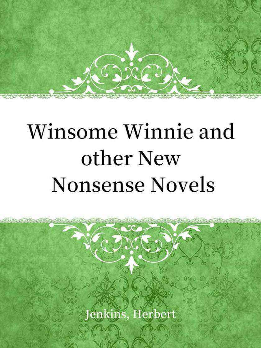 Winsome Winnie and other New Nonsense?Novels