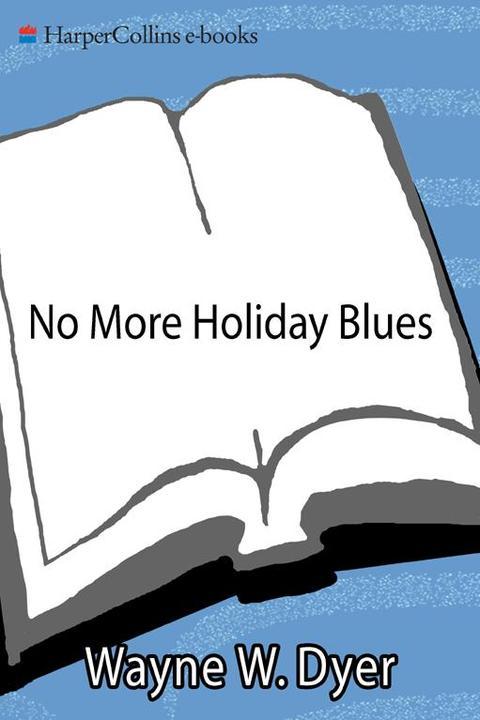 No More Holiday Blues