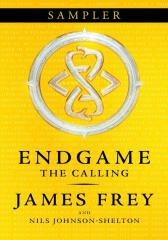 The Calling Sampler (Endgame, Book 1)