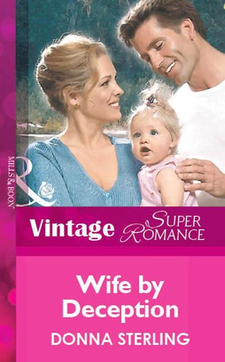 Wife By Deception (Mills & Boon Vintage Superromance)
