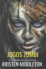 Jogos Zumbi   Livro 1