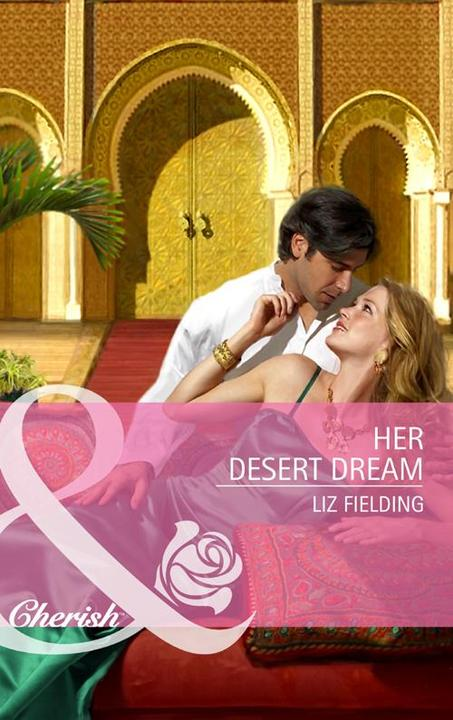 Her Desert Dream (Mills & Boon Cherish)