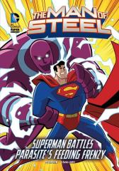 Man of Steel: Superman Battles Parasite's Feeding Frenzy