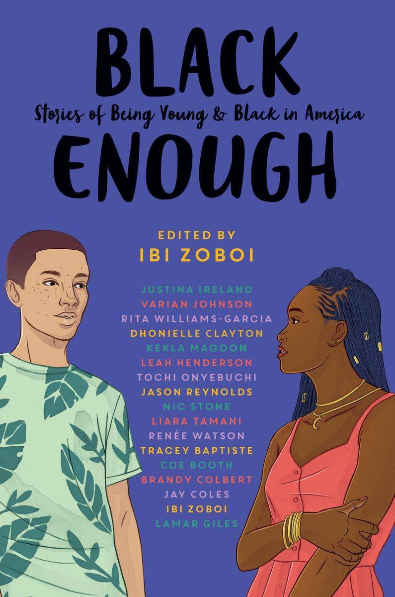 Black Enough:Stories of Being Young & Black in America