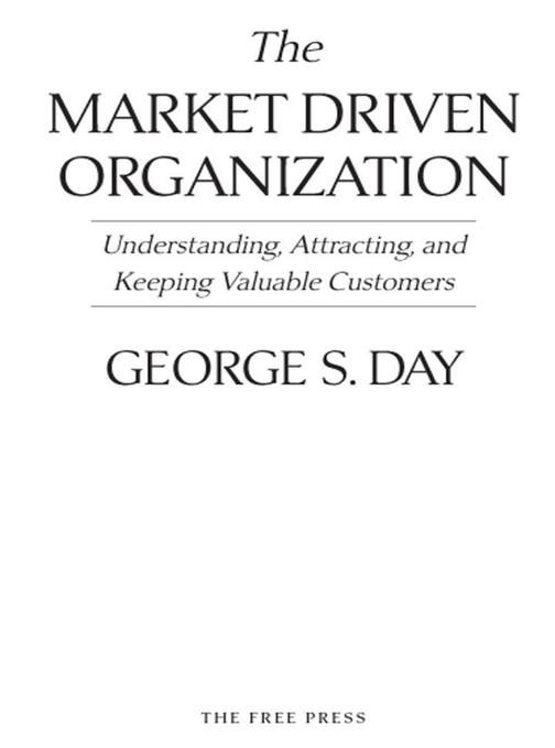 The Market Driven Organization