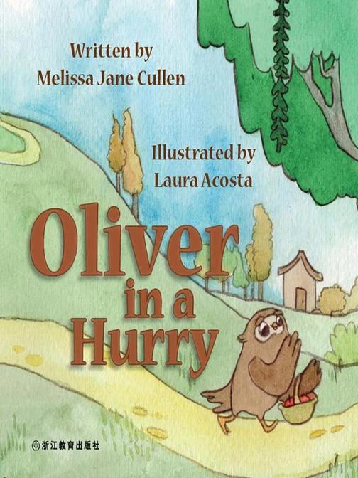Oliver in a Hurry 匆匆忙忙的Oliver