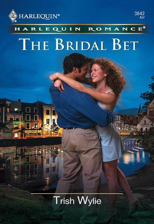The Bridal Bet (Mills & Boon Cherish)