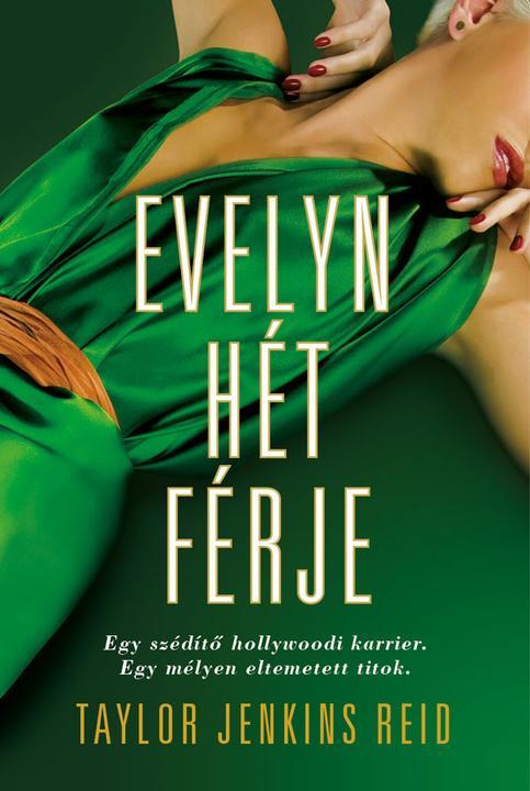 Evelyn hét férje