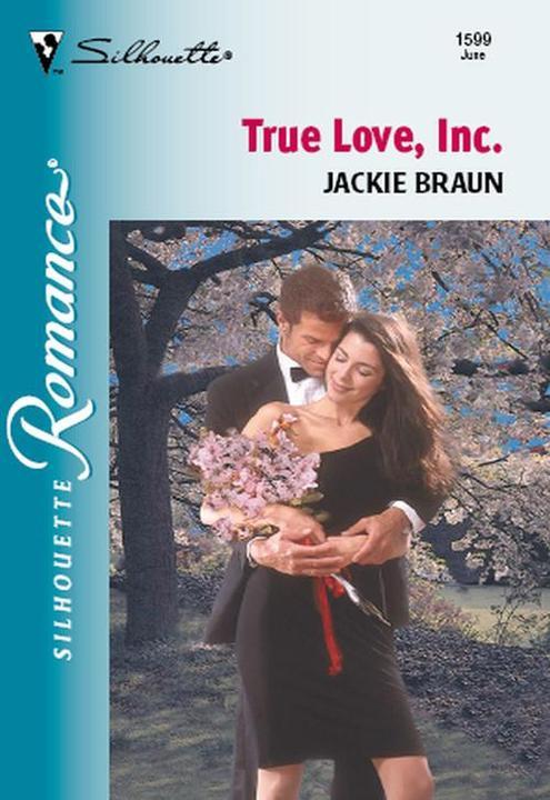True Love, Inc. (Mills & Boon Silhouette)
