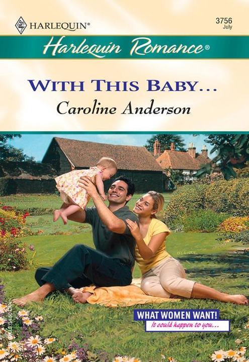 With This Baby... (Mills & Boon Cherish)
