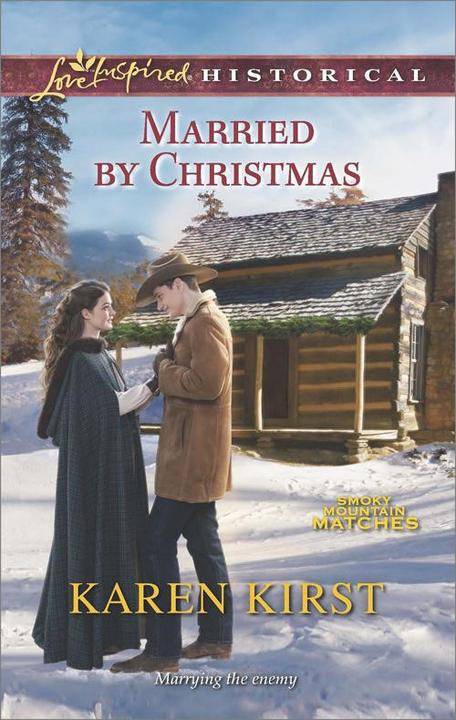 Married by Christmas (Mills & Boon Love Inspired Historical) (Smoky Mountain Mat