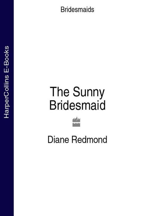 The Sunny Bridesmaid (Bridesmaids)