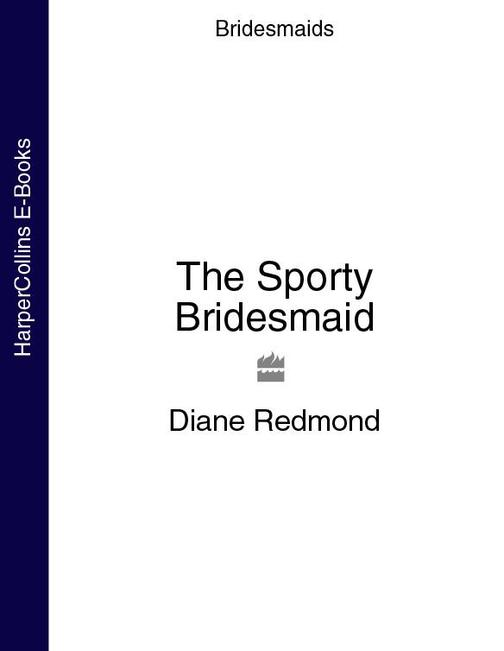 The Sporty Bridesmaid (Bridesmaids)
