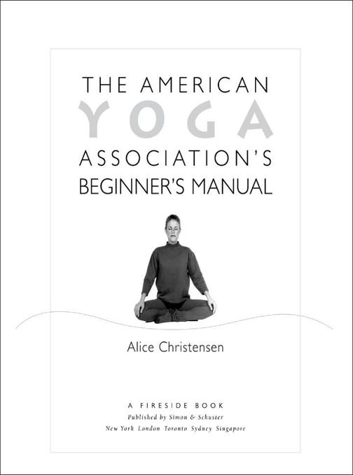 The American Yoga Association Beginner's Manual Fully Revised and Updated