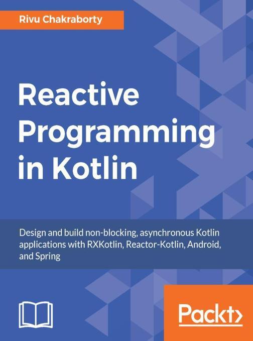 Reactive Programming in Kotlin