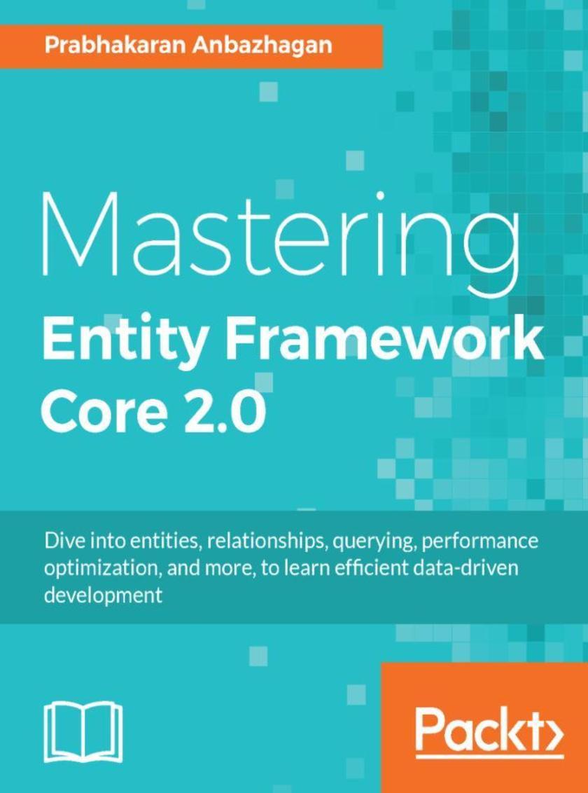Mastering Entity Framework Core 2.0