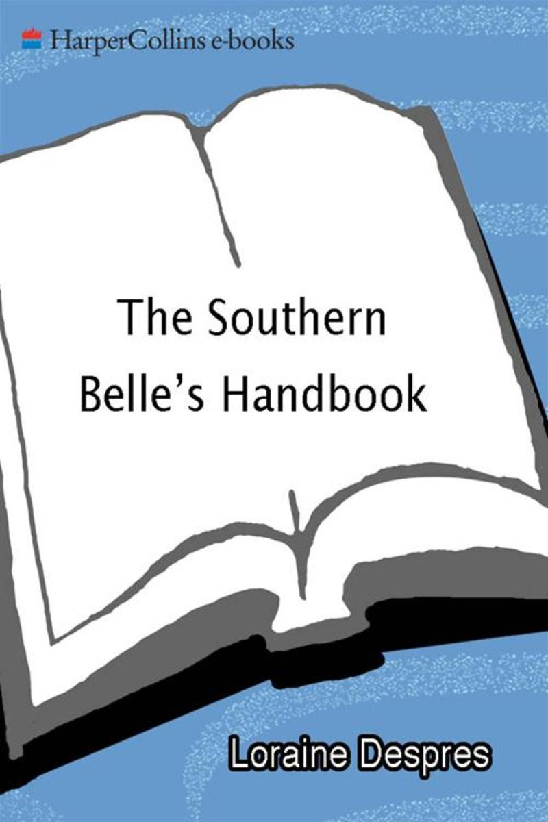 The Southern Belle's Handbook