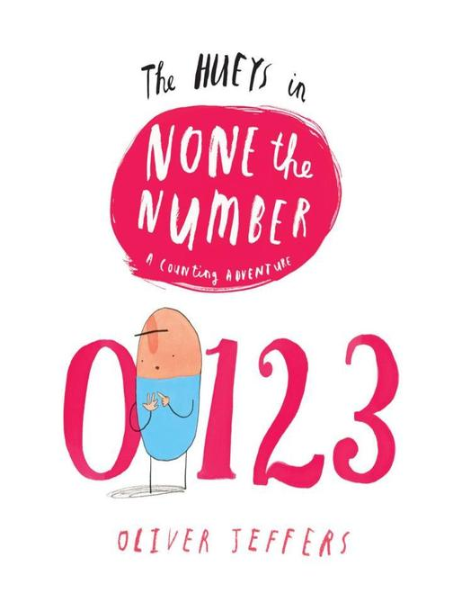 None the Number (Read Aloud) (The Hueys)
