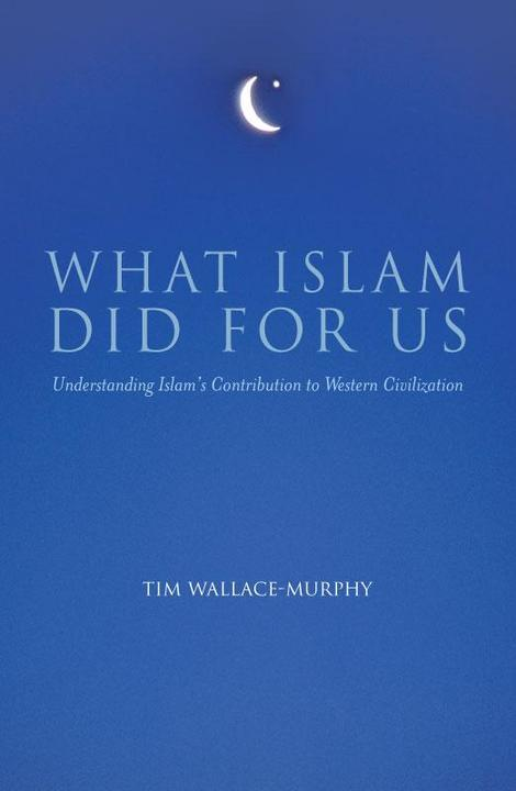 What Islam did for Us
