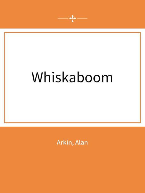 Whiskaboom