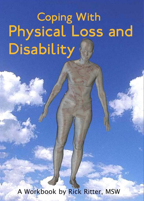 Coping with Physical Loss and Disability:A Manual