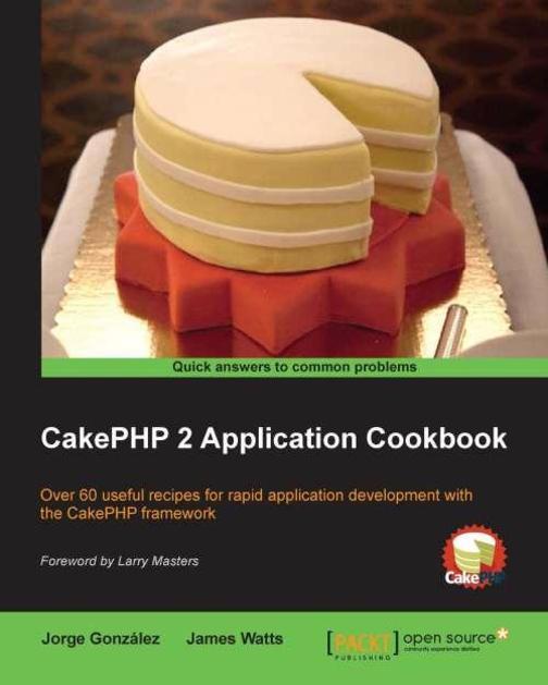 CakePHP 2 Application Cookbook