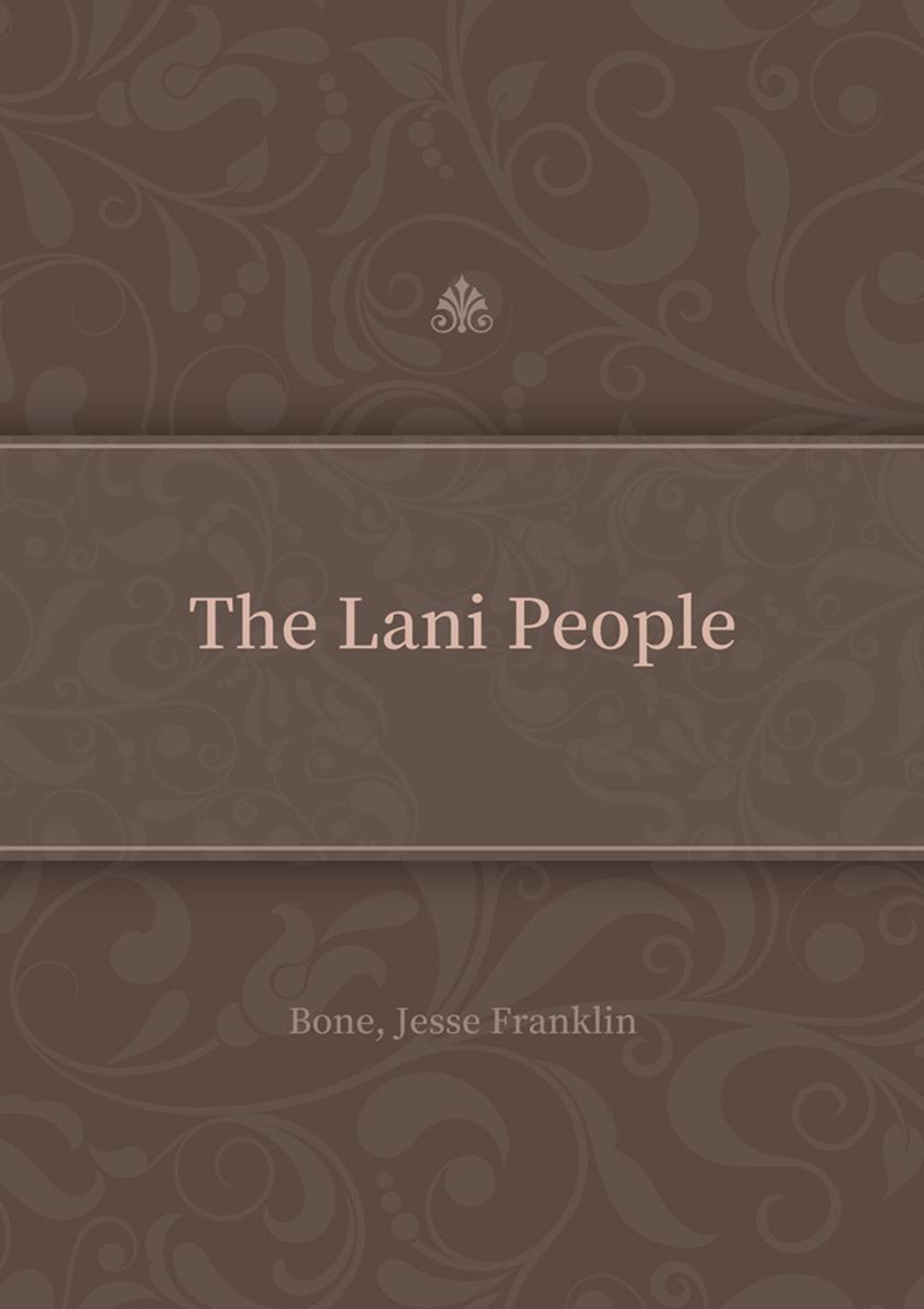 The Lani People