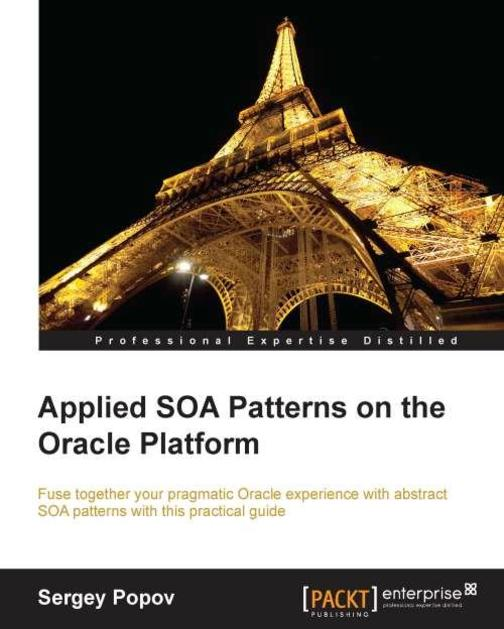 Applied SOA Patterns on the Oracle Platform