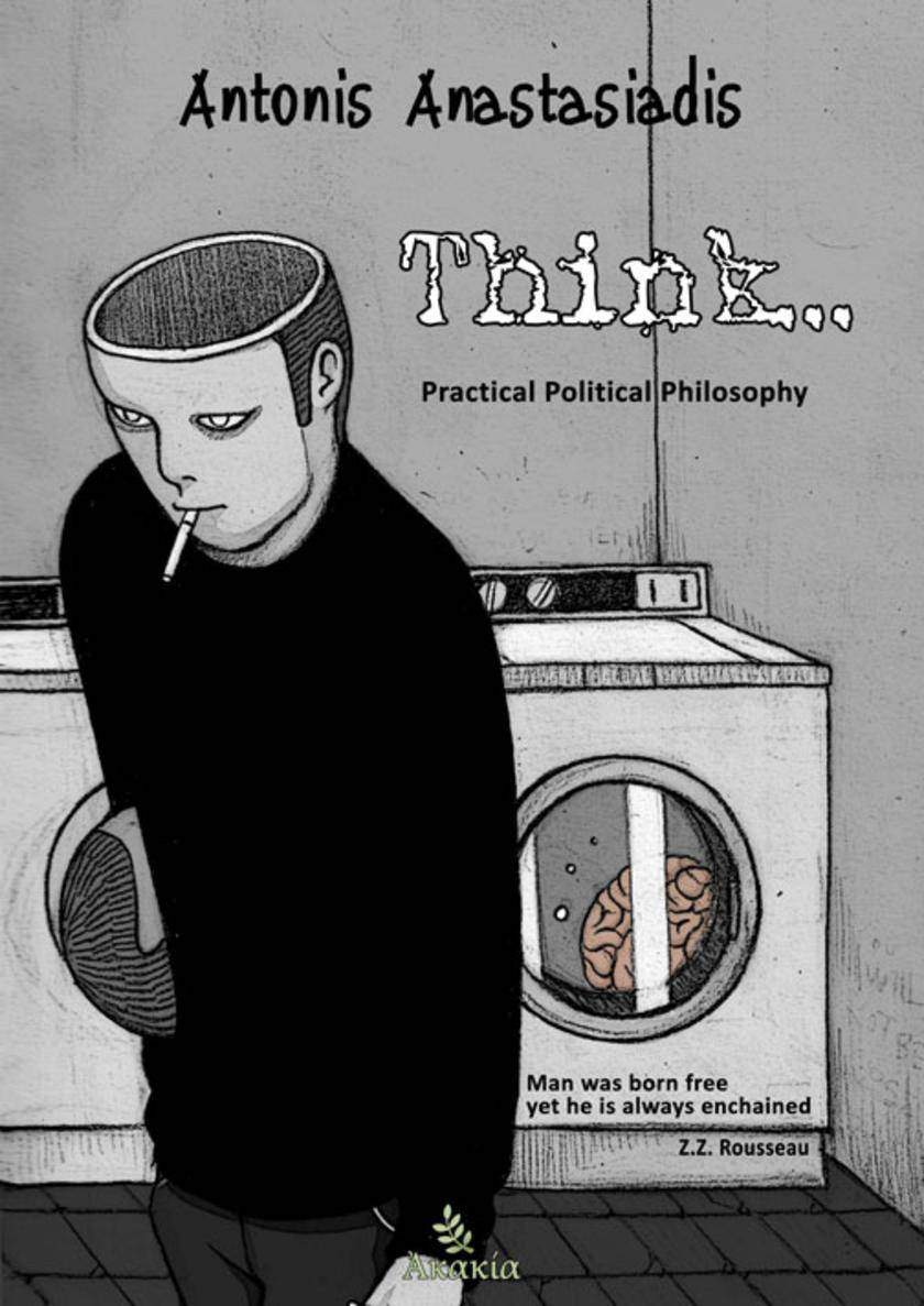 Think: Practical Political Philosophy