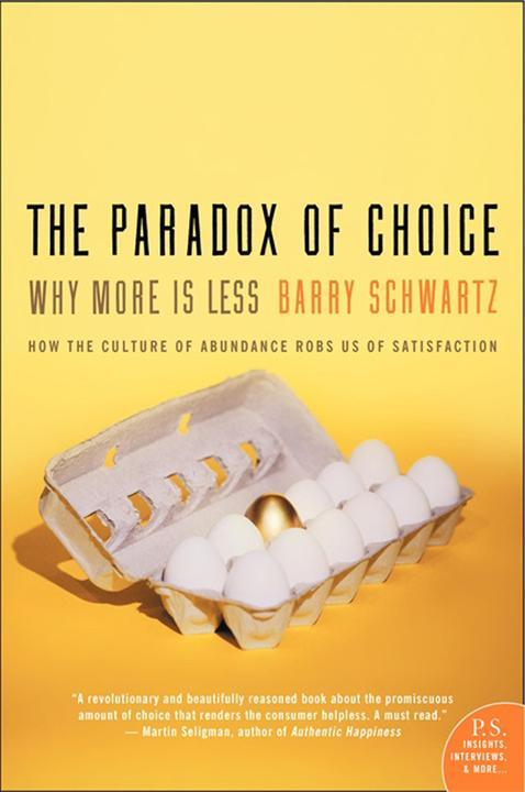 The Paradox of Choice