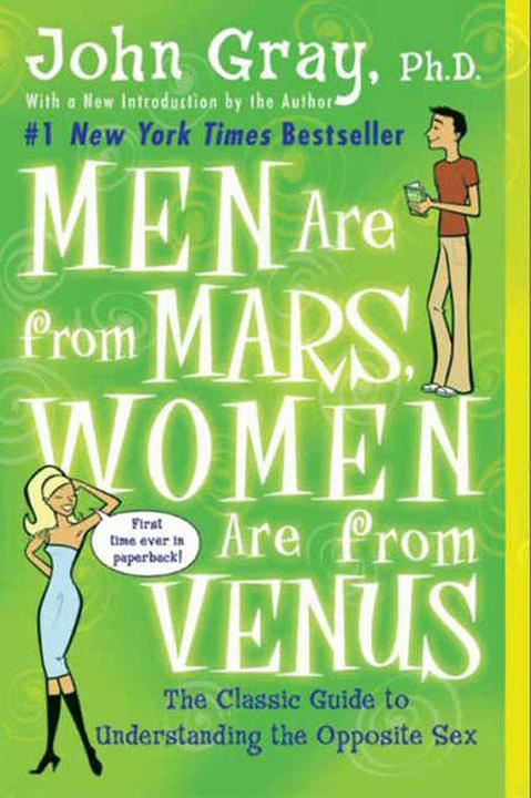 Men Are from Mars, Women Are from Venus 男人来自火星,女人来自金星