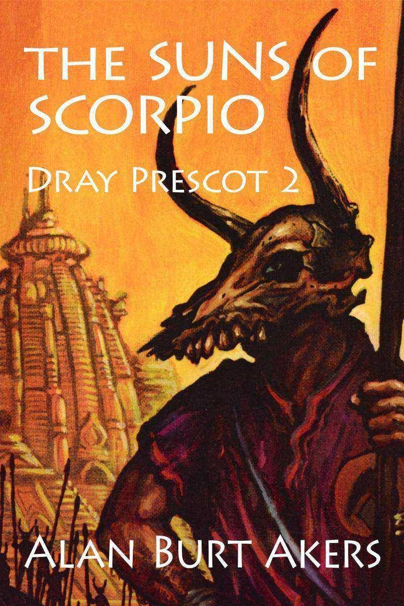 The Suns of Scorpio: Dray Prescot 2
