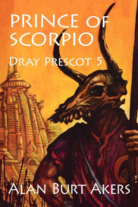 Prince of Scorpio: Dray Prescot 5