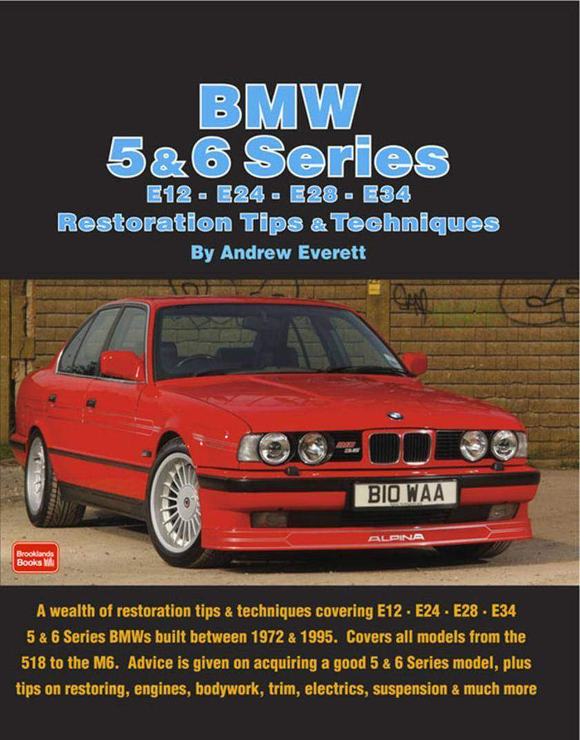 BMW 5 & 6 Series E12 - E24 - E28 -E34 Restoration Tips and Techniques