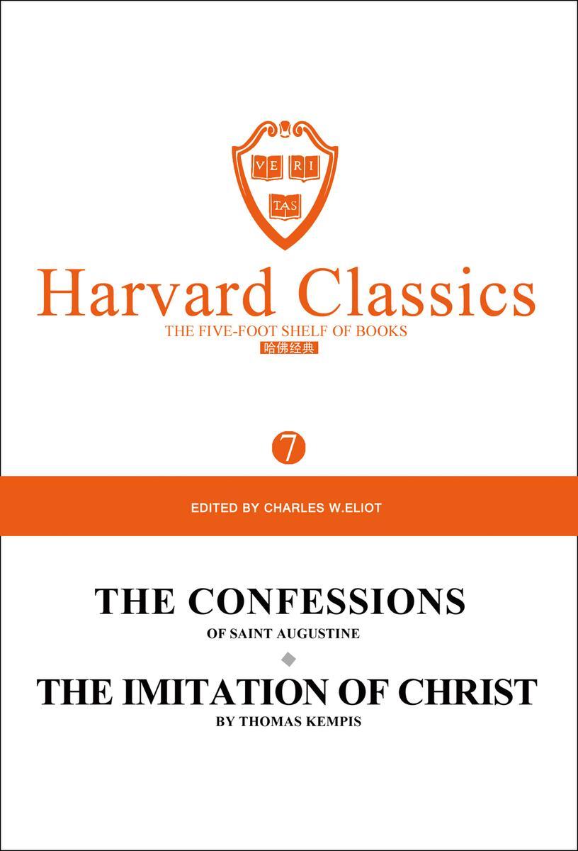 百年哈佛经典第7卷:圣奥古斯丁忏悔录(英文原版)