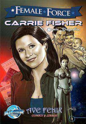 Female Force: Carrie Fisher (Spanish Edition) Vol.1 # 1