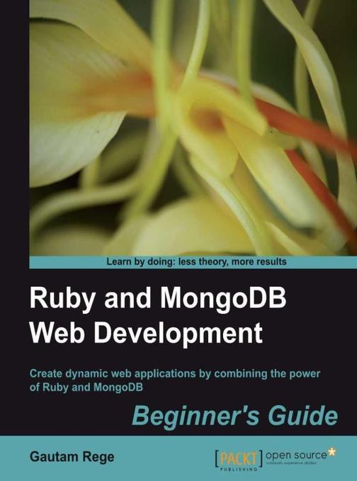 Ruby and MongoDB Web Development: Beginner's Guide