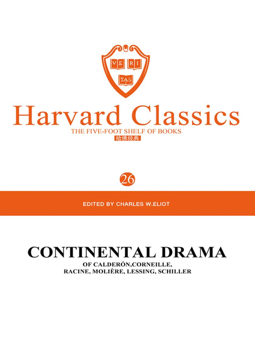 百年哈佛经典第26卷:欧洲大陆戏剧(英文原版)