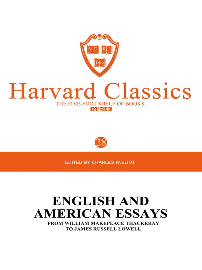 百年哈佛经典第28卷:英国与美国名家随笔(英文原版)