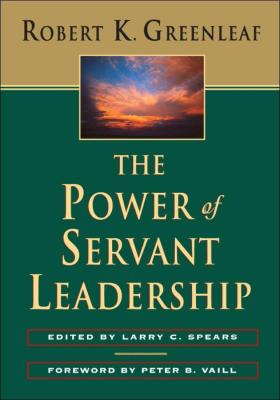 The Power of Servant-Leadership仆人领袖的力量