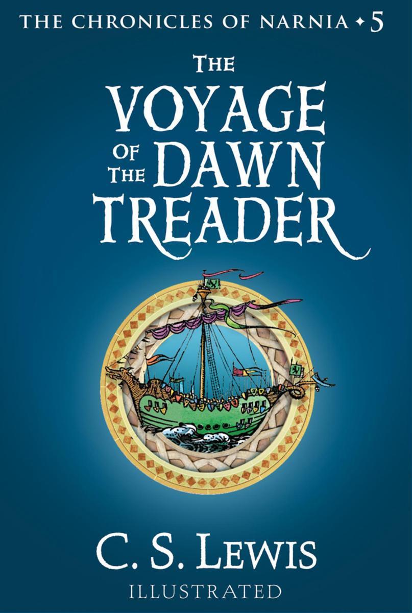 The Voyage of the Dawn Treader 纳尼亚传奇5(彩色插图版)