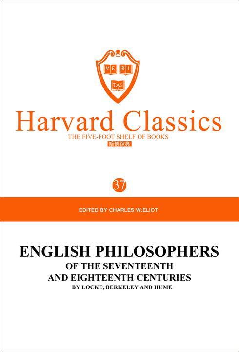 百年哈佛经典第37卷:17、18世纪英国著名哲学家(英文原版)
