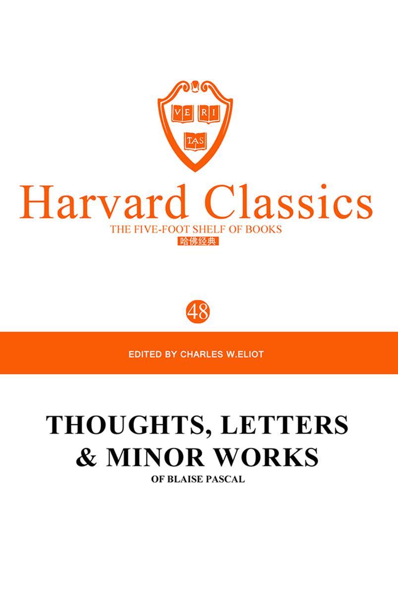 百年哈佛经典第48卷:帕斯卡文集(英文原版)