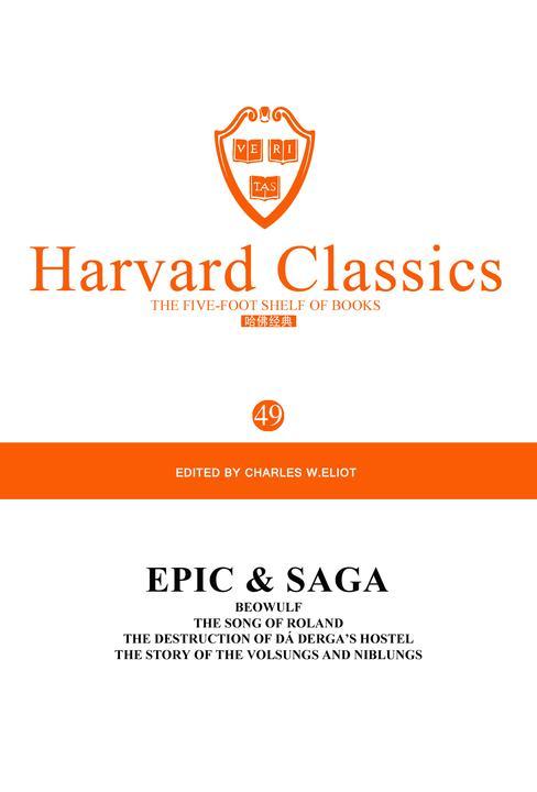 百年哈佛经典第49卷:史诗与传说(英文原版)