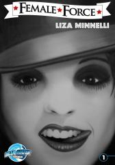 Female Force: Liza Minnelli Volume 1 #1