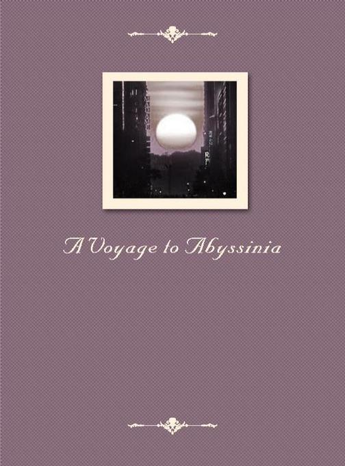A Voyage to Abyssinia