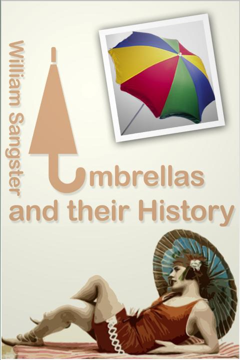 Umbrellas and Their History